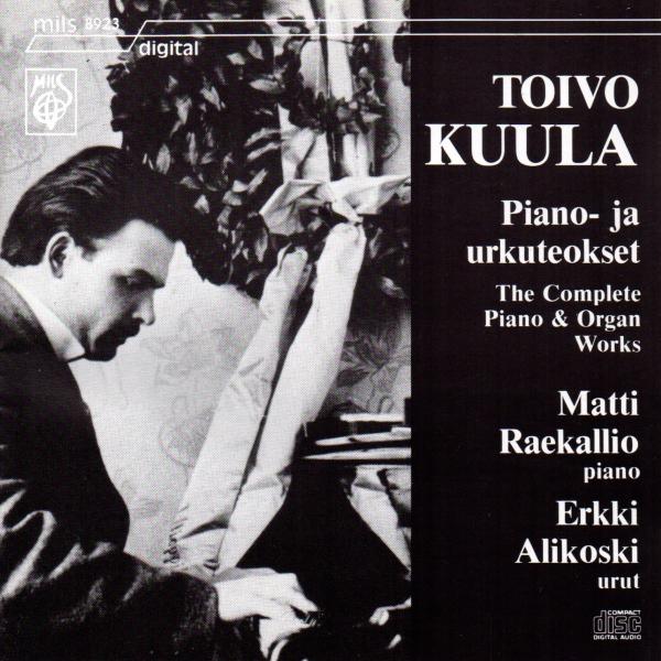 Toivo Kuula - Piano- ja urkuteokset