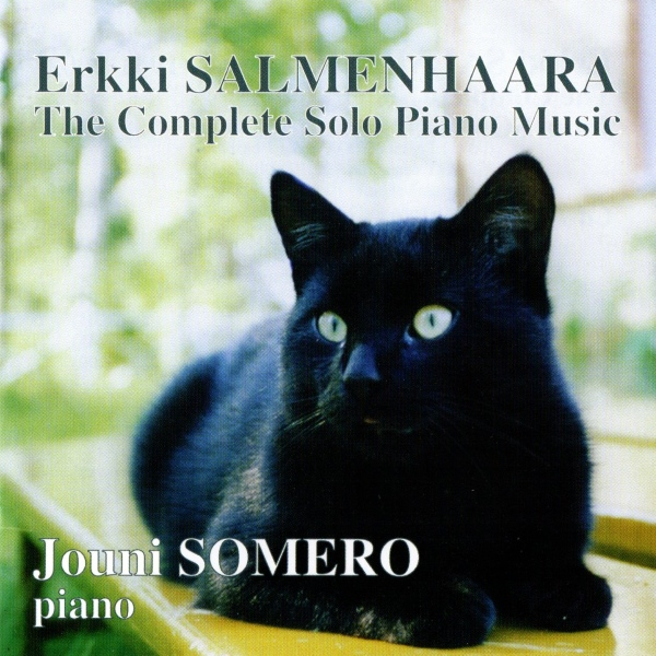 Erkki Salmenhaara - The Complete Solo Piano Music