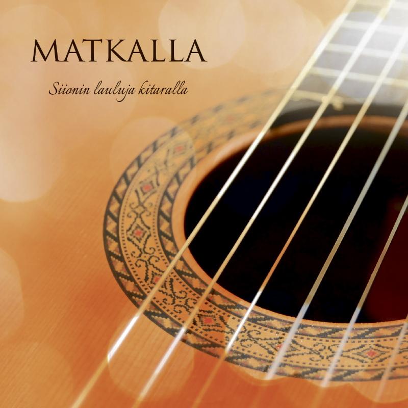 Matkalla - Siionin lauluja kitaralla