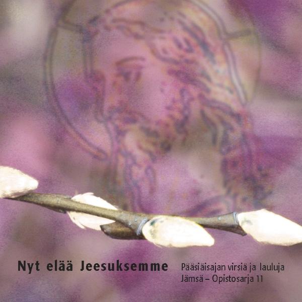 Nyt elää Jeesuksemme