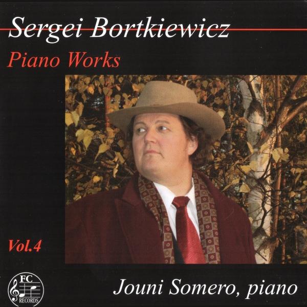 Sergei Bortkiewicz - Piano Works 4