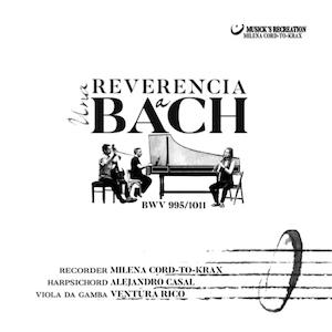 Una Reverencia a Bach